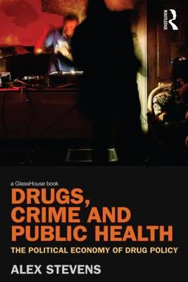 Drugs, Crime and Public Health (BOK)