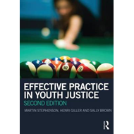 Effective Practice in Youth Justice (BOK)