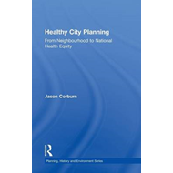Healthy City Planning: From Neighbourhood to National Health Equity (BOK)