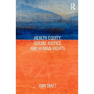 Health Equity, Social Justice and Human Rights (BOK)