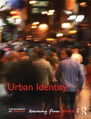 Urban Identity: Learning from Place (BOK)