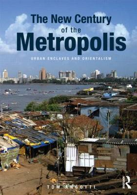 The New Century of the Metropolis: Urban Enclaves and Orientalism (BOK)