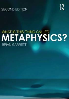 What is This Thing Called Metaphysics? (BOK)