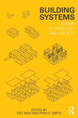 Building Systems: Design Technology and Society (BOK)