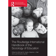 Routledge International Handbook of the Sociology of Educati (BOK)