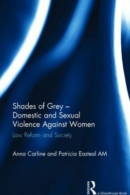 Shades of Grey - Domestic and Sexual Violence Against Women: Law Reform and Society (BOK)