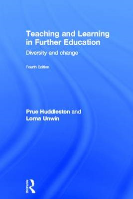 Teaching and Learning in Further Education: Diversity and Change (BOK)