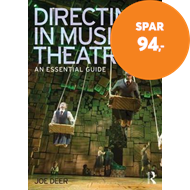 Produktbilde for Directing in Musical Theatre - An Essential Guide (BOK)