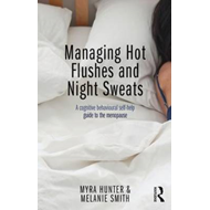 Managing Hot Flushes and Night Sweats (BOK)