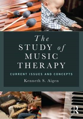 Study of Music Therapy: Current Issues and Concepts (BOK)