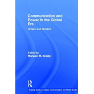 Communication and Power in the Global Era (BOK)