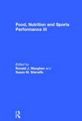 Food, Nutrition and Sports Performance III (BOK)
