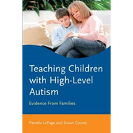 Teaching Children with High-Level Autism (BOK)