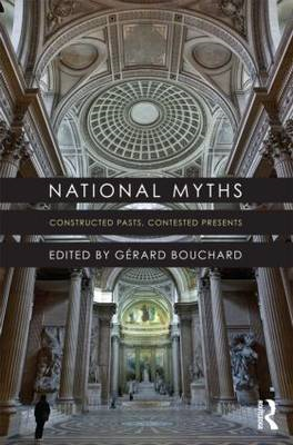 National Myths: Constructed Pasts, Contested Presents (BOK)
