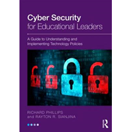 Cyber Security for Educational Leaders: A Guide to Understanding and Implementing Technology Policie (BOK)