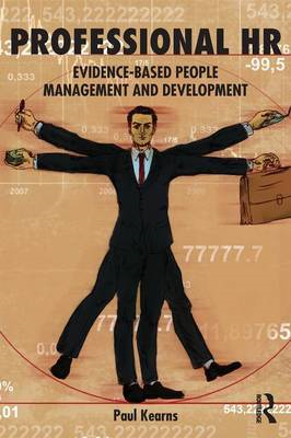 Professional HR: Evidence- Based People Management and Development (BOK)