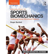 Introduction to Sports Biomechanics: Analysing Human Movement Patterns (BOK)