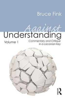 Against Understanding, Volume 1 (BOK)