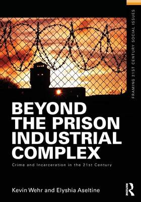 Beyond the Prison Industrial Complex (BOK)