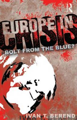 Europe in Crisis: Bolt from the Blue? (BOK)