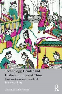 Technology, Gender and History in Imperial China (BOK)