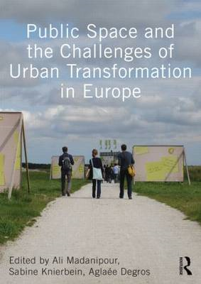 Public Space and the Challenges of Urban Transformation in E (BOK)