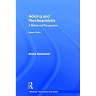 Holding and Psychoanalysis: a Relational Perspective (BOK)