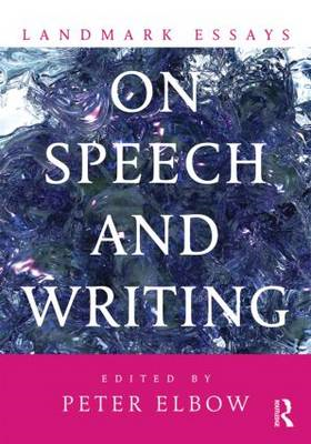 Landmark Essays on Speech and Writing (BOK)