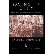 Saving the City: Philosopher-Kings and Other Classical Paradigms (BOK)