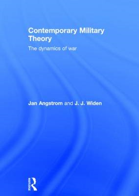 Contemporary Military Theory: The Dynamics of War (BOK)