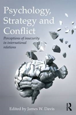 Psychology, Strategy and Conflict (BOK)