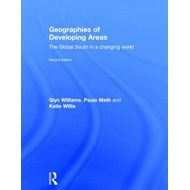 Geographies of Developing Areas: The Global South in a Changing World (BOK)
