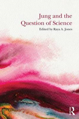 Jung and the Question of Science: Academic and Clinical Perspectives (BOK)