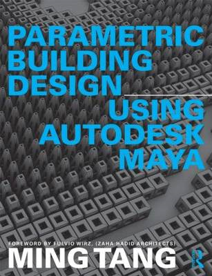 Parametric Building Design Using Autodesk Maya (BOK)