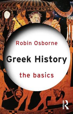 Greek History: The Basics (BOK)