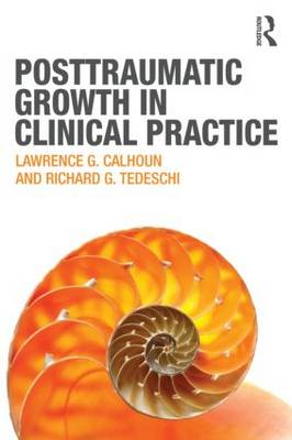 Posttraumatic Growth in Clinical Practice (BOK)