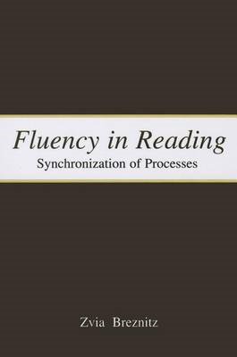 Fluency in Reading: Synchronization of Processes (BOK)