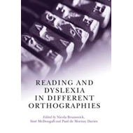 Reading and Dyslexia in Different Orthographies (BOK)