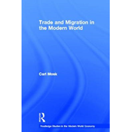 Trade and Migration in the Modern World (BOK)