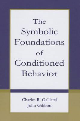 The Symbolic Foundations of Conditioned Behavior (BOK)