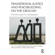 Transitional Justice and Peacebuilding on the Ground (BOK)