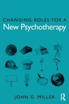 Changing Roles for a New Psychotherapy (BOK)