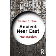 Ancient Near East: The Basics (BOK)