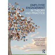 Employee Engagement in Theory and Practice (BOK)