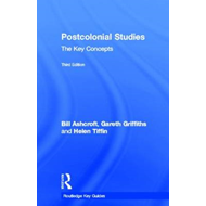 Post-colonial Studies: the Key Concepts (BOK)