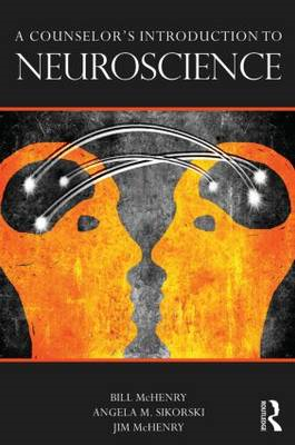 Counselor's Introduction to Neuroscience (BOK)