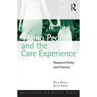Young People and the Care Experience (BOK)