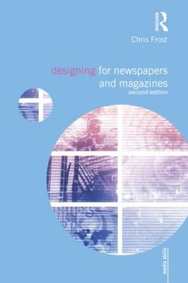 Designing for Newspapers and Magazines (BOK)
