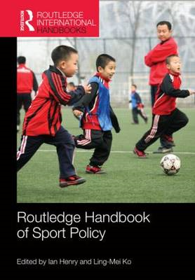 Routledge Handbook of Sport Policy (BOK)