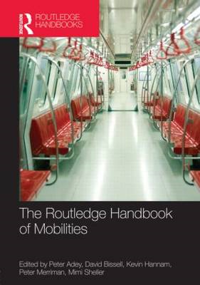 The Routledge Handbook of Mobilities (BOK)